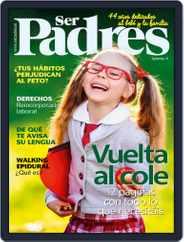 Ser Padres - España (Digital) Subscription September 1st, 2018 Issue