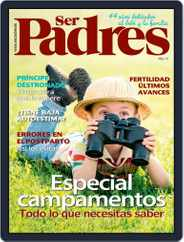 Ser Padres - España (Digital) Subscription May 1st, 2018 Issue