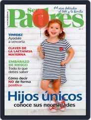 Ser Padres - España (Digital) Subscription April 1st, 2018 Issue