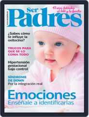 Ser Padres - España (Digital) Subscription January 1st, 2018 Issue