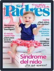 Ser Padres - España (Digital) Subscription October 1st, 2017 Issue