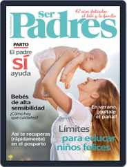 Ser Padres - España (Digital) Subscription August 1st, 2017 Issue