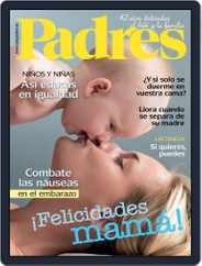 Ser Padres - España (Digital) Subscription May 1st, 2017 Issue
