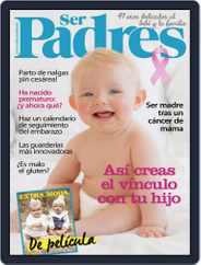 Ser Padres - España (Digital) Subscription October 1st, 2016 Issue