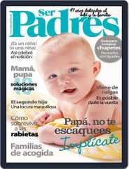 Ser Padres - España (Digital) Subscription April 19th, 2016 Issue