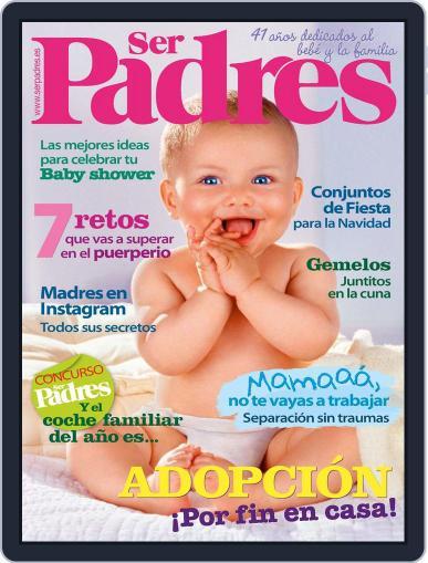 Ser Padres - España (Digital) November 12th, 2015 Issue Cover
