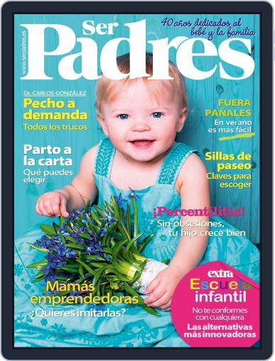 Ser Padres - España (Digital) August 1st, 2015 Issue Cover