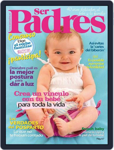 Ser Padres - España (Digital) July 1st, 2015 Issue Cover