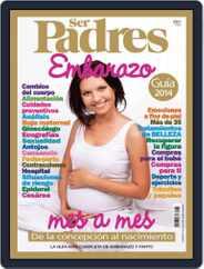 Ser Padres - España (Digital) Subscription April 10th, 2014 Issue
