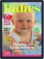 Ser Padres - España (Digital) Subscription June 14th, 2013 Issue