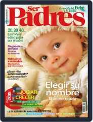 Ser Padres - España (Digital) Subscription November 15th, 2012 Issue
