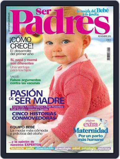 Ser Padres - España (Digital) October 15th, 2012 Issue Cover