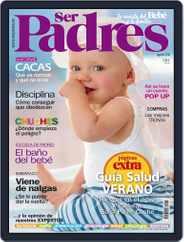 Ser Padres - España (Digital) Subscription July 15th, 2012 Issue