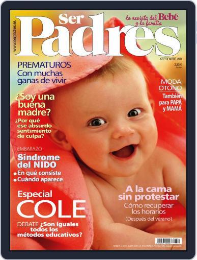 Ser Padres - España (Digital) August 10th, 2011 Issue Cover