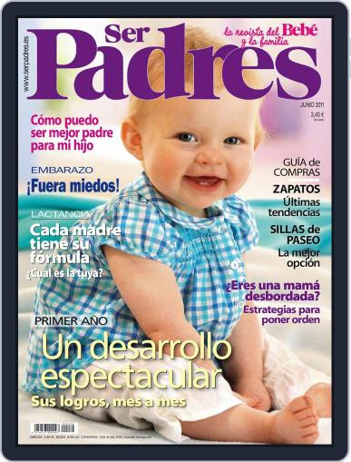 Ser Padres - España (Digital) May 15th, 2011 Issue Cover