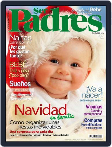 Ser Padres - España (Digital) December 1st, 2010 Issue Cover