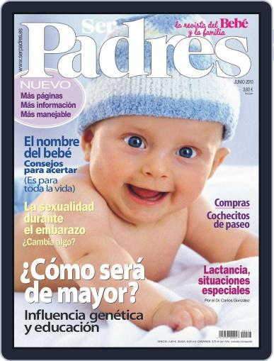 Ser Padres - España (Digital) May 18th, 2010 Issue Cover