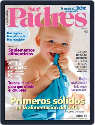 Ser Padres - España (Digital) May 5th, 2010 Issue Cover