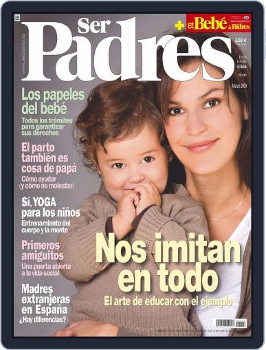 Ser Padres - España (Digital) February 16th, 2009 Issue Cover