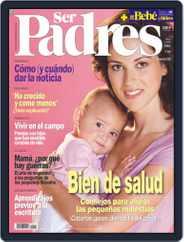 Ser Padres - España (Digital) Subscription October 17th, 2008 Issue