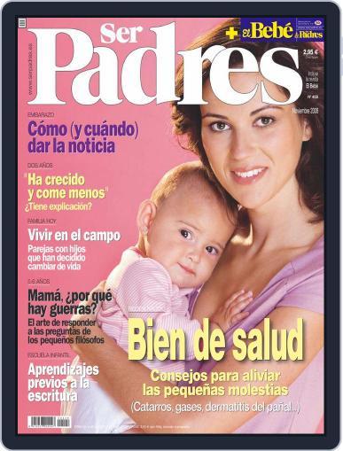 Ser Padres - España (Digital) October 17th, 2008 Issue Cover