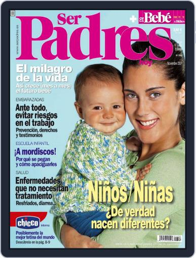 Ser Padres - España (Digital) November 26th, 2007 Issue Cover