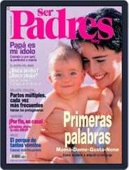 Ser Padres - España (Digital) Subscription July 17th, 2007 Issue