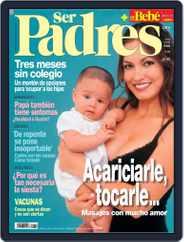 Ser Padres - España (Digital) Subscription June 13th, 2007 Issue