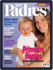 Ser Padres - España (Digital) Subscription May 30th, 2007 Issue
