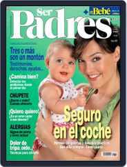 Ser Padres - España (Digital) Subscription April 17th, 2007 Issue