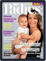 Ser Padres - España (Digital) Subscription December 19th, 2006 Issue