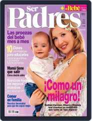 Ser Padres - España (Digital) Subscription September 13th, 2006 Issue