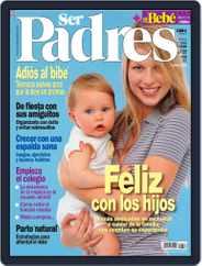 Ser Padres - España (Digital) Subscription August 16th, 2006 Issue