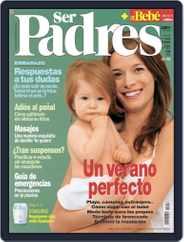 Ser Padres - España (Digital) Subscription June 16th, 2006 Issue