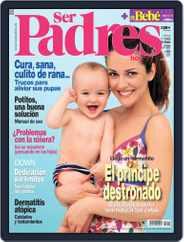 Ser Padres - España (Digital) Subscription May 16th, 2006 Issue
