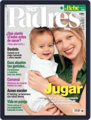 Ser Padres - España (Digital) Subscription February 16th, 2006 Issue