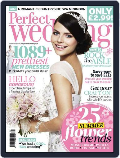 Perfect Wedding (Digital) April 25th, 2013 Issue Cover