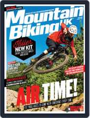 Mountain Biking UK (Digital) Subscription August 1st, 2018 Issue
