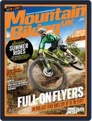 Mountain Biking UK (Digital) Subscription June 28th, 2016 Issue