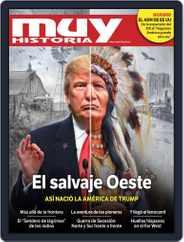 Muy Historia - España (Digital) Subscription July 1st, 2017 Issue