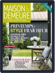 Maison & Demeure (Digital) Subscription June 1st, 2018 Issue