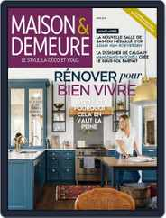 Maison & Demeure (Digital) Subscription April 1st, 2018 Issue