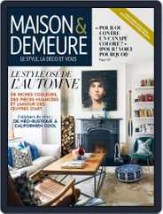 Maison & Demeure (Digital) Subscription October 1st, 2017 Issue