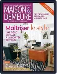 Maison & Demeure (Digital) Subscription June 1st, 2017 Issue