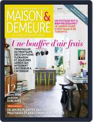 Maison & Demeure (Digital) Subscription May 1st, 2017 Issue