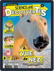 Science & Vie Découvertes (Digital) Subscription May 1st, 2017 Issue