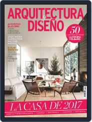 Arquitectura Y Diseño (Digital) Subscription December 1st, 2016 Issue