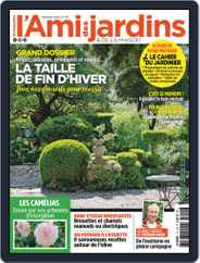 L'Ami des Jardins (Digital) Subscription February 1st, 2020 Issue