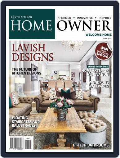 South African Home Owner (Digital) July 1st, 2019 Issue Cover