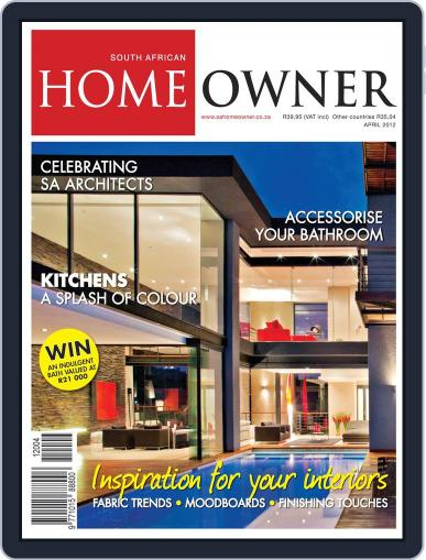 South African Home Owner (Digital) April 10th, 2012 Issue Cover